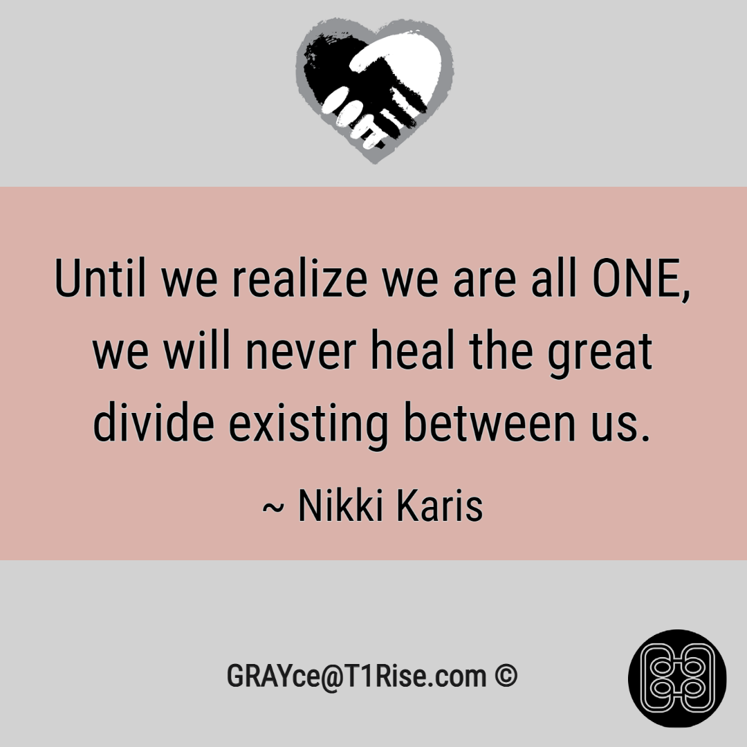 Unifying Inspirational Quotation by Nikki Karis